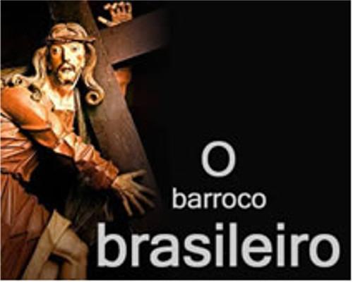 A arte barroca do Brasil foi marcada por diversas particularidades