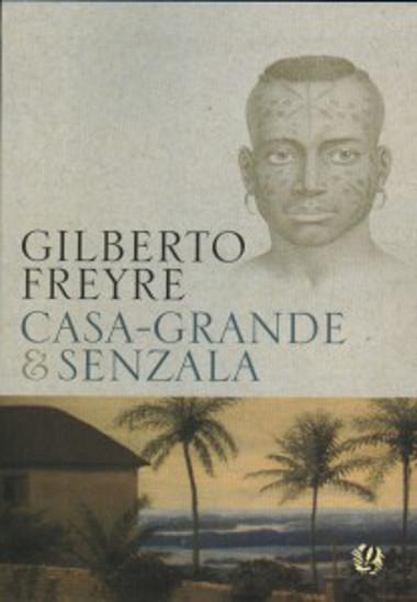 """Capa da obra """"Casa-Grande & Senzala"""", publicada por Freyre originalmente em 1933 *"""